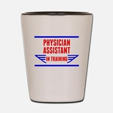 Physician Assistant In Training Shot Glass