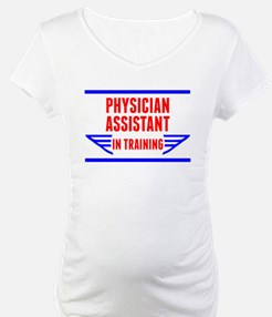 Physician Assistant In Training Shirt