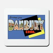 Danbury Connecticut Greetings Mousepad