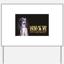 Miley Day of the Dead Yard Sign