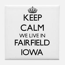 Keep calm we live in Fairfield Iowa Tile Coaster
