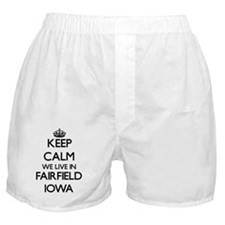 Keep calm we live in Fairfield Iowa Boxer Shorts