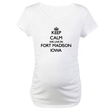 Keep calm we live in Fort Madiso Shirt