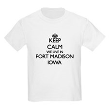 Keep calm we live in Fort Madison Iowa T-Shirt