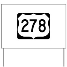 US Route 278 Yard Sign