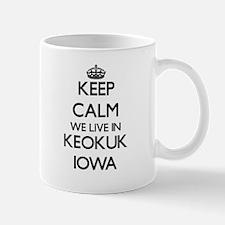 Keep calm we live in Keokuk Iowa Mugs
