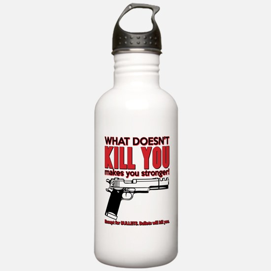 What doesn't kill you Water Bottle