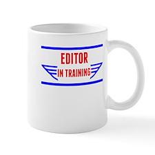 Editor In Training Mugs