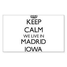 Keep calm we live in Madrid Iowa Decal