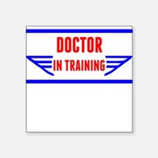 Doctor In Training Sticker