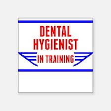 Dental Hygienist In Training Sticker