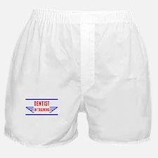 Dentist In Training Boxer Shorts