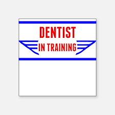 Dentist In Training Sticker