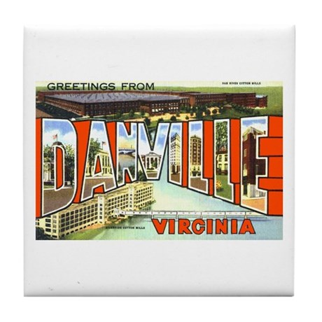 Danville Virginia Greetings Tile Coaster