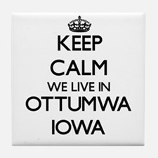 Keep calm we live in Ottumwa Iowa Tile Coaster