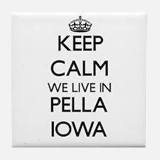Keep calm we live in Pella Iowa Tile Coaster
