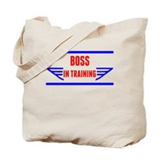 Boss In Training Tote Bag