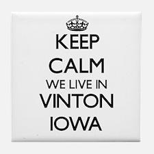 Keep calm we live in Vinton Iowa Tile Coaster