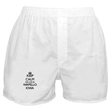 Keep calm we live in Wapello Iowa Boxer Shorts