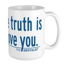 The Truth Is I Love You The Mentalist Mugs