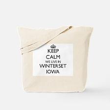 Keep calm we live in Winterset Iowa Tote Bag