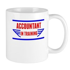 Accountant In Training Mugs