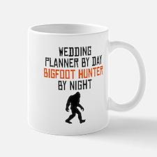 Wedding Planner By Day Bigfoot Hunter By Night Mug