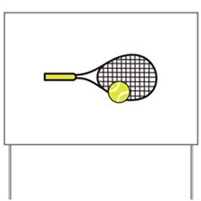 TENNIS RACQUET & BALL Yard Sign