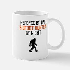 Referee By Day Bigfoot Hunter By Night Mugs