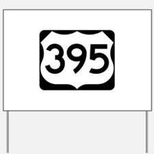 US Route 395 Yard Sign