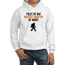 Pilot By Day Bigfoot Hunter By Night Hoodie