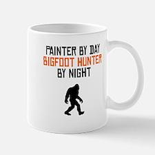 Painter By Day Bigfoot Hunter By Night Mugs
