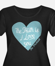 Mentalist The Truth Is I Love You Plus Size T-Shir