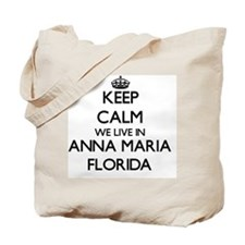Keep calm we live in Anna Maria Florida Tote Bag