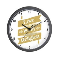 Love is my Religion Wall Clock