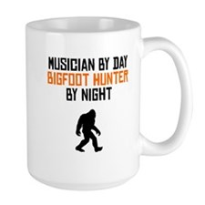 Musician By Day Bigfoot Hunter By Night Mugs