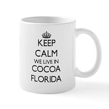 Keep calm we live in Cocoa Florida Mugs