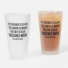 Vaccines Work Drinking Glass