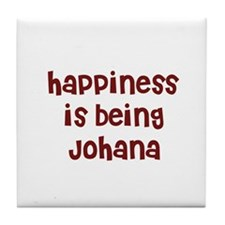 happiness is being Johana Tile Coaster