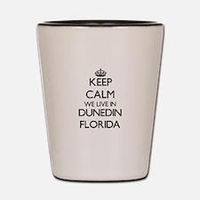 Keep calm we live in Dunedin Florida Shot Glass