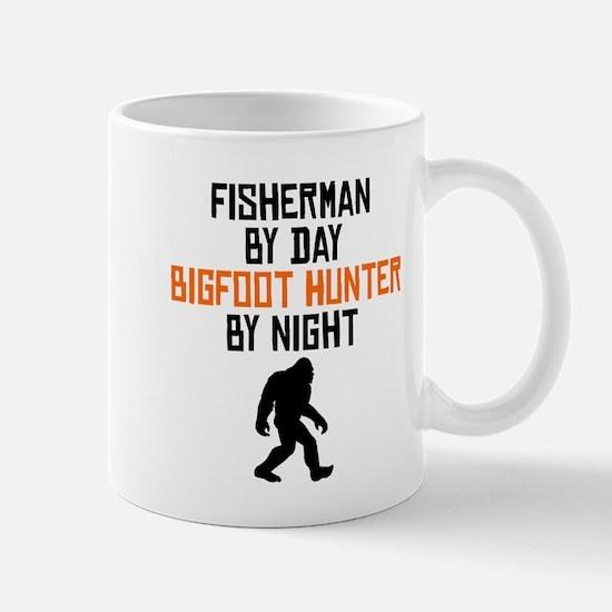 Fisherman By Day Bigfoot Hunter By Night Mugs