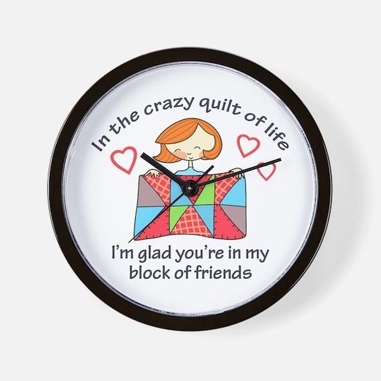 QUILT CRAZY LIFE Wall Clock