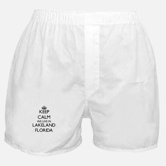 Keep calm we live in Lakeland Florida Boxer Shorts