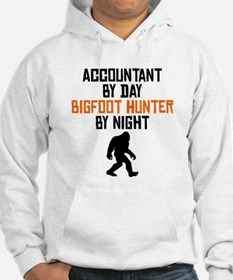 Accountant By Day Bigfoot Hunter By Night Hoodie