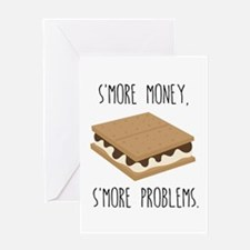 S'More Money S'More Problems Greeting Cards