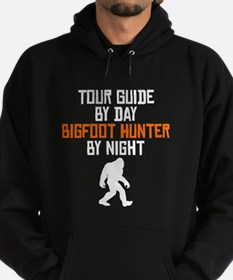 Tour Guide By Day Bigfoot Hunter By Night Hoodie