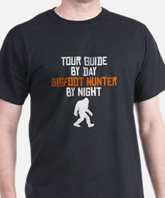 Tour Guide By Day Bigfoot Hunter By Night T-Shirt