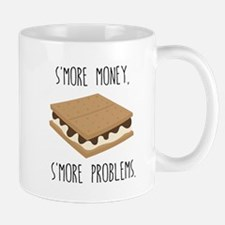 S'More Money S'More Problems Mugs