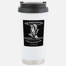 Mad Hatter Coffee and T Stainless Steel Travel Mug