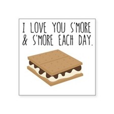 I Love you S'More Each Day Sticker